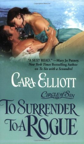 To Surrender To A Rogue by Cara Elliott