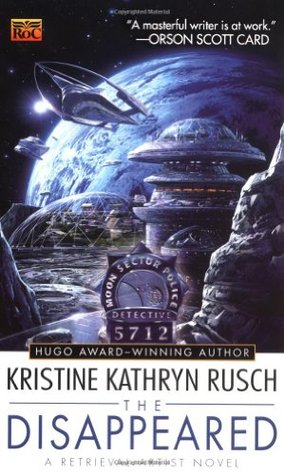 The Disappeared by Kristine Kathryn Rusch