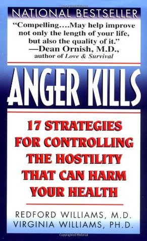 Anger Kills by Redford Williams