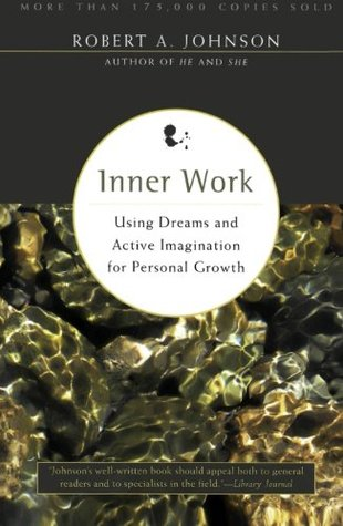 Inner Work by Robert A. Johnson