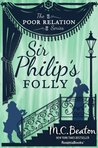 Sir Philip's Folly (The Poor Relation, #4)