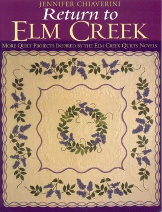 Return to Elm Creek by Jennifer Chiaverini