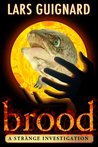 Brood: Horror Mystery for Paranormal Thriller Fans (#1)