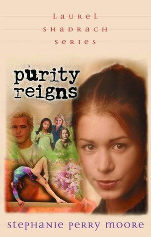 Purity Reigns by Stephanie Perry Moore