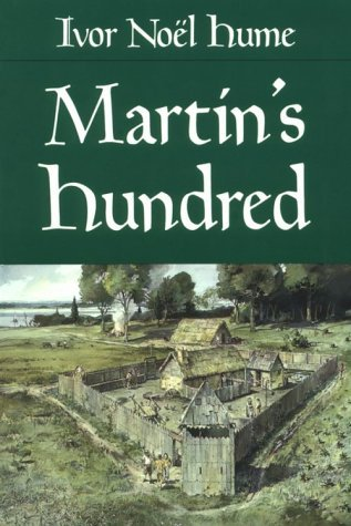 Martin's Hundred by Ivor Noël Hume