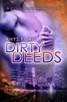 Dirty Deeds by Rhys Ford