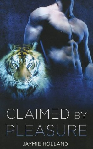 Claimed by Pleasure by Jaymie Holland