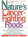 Nature's Cancer-Fighting Foods