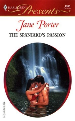 The Spaniard's Passion by Jane Porter