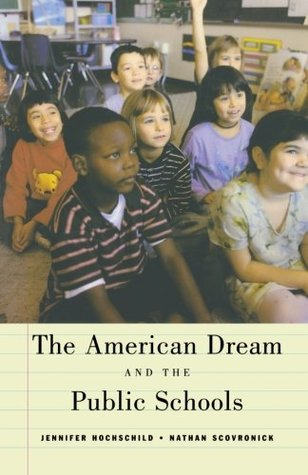 The American Dream and the Public Schools by Jennifer L. Hochschild