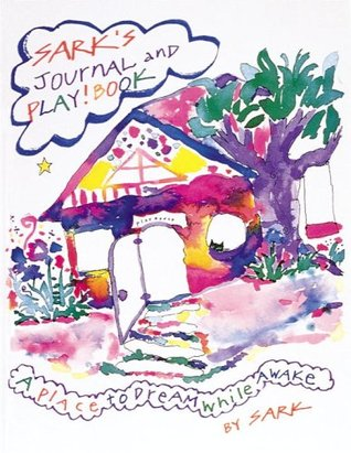 SARK's Journal  and Play! Book