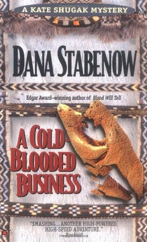 A Cold-Blooded Business by Dana Stabenow