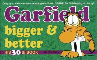 Garfield Bigger and Better by Jim Davis