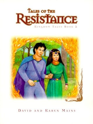 Tales of the Resistance (Tales of the Kingdom, #2)
