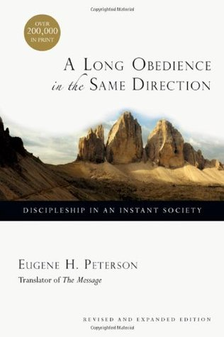 A Long Obedience in the Same Direction by Eugene H. Peterson