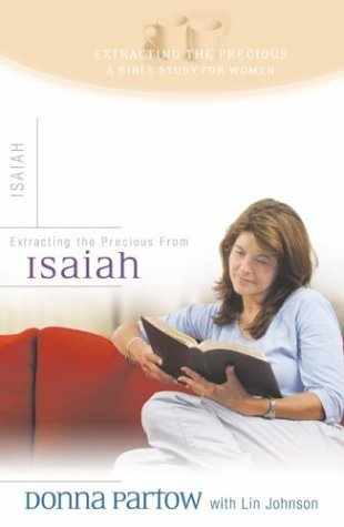 Extracting The Precious From Isaiah by Donna Partow