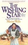 The Wishing Star (Starlight Trilogy, #1)