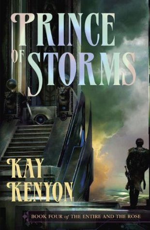 Prince of Storms by Kay Kenyon