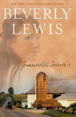 Summerhill Secrets, Volume 1 by Beverly  Lewis