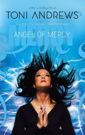 Angel Of Mercy by Toni Andrews