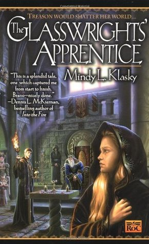 The Glasswrights' Apprentice by Mindy Klasky