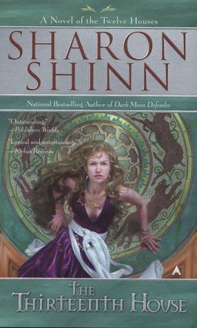 The Thirteenth House by Sharon Shinn