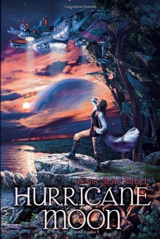 Hurricane Moon by Alexis Glynn Latner
