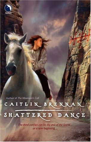 Shattered Dance by Caitlin Brennan