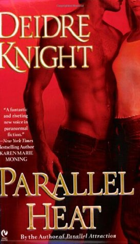 Parallel Heat by Deidre Knight