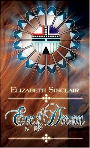 Eye of the Dream by Elizabeth Sinclair