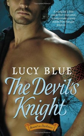 The Devil's Knight (Bound in Darkness, #2)