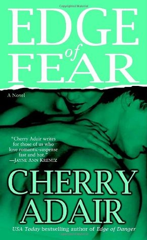 Edge Of Fear by Cherry Adair