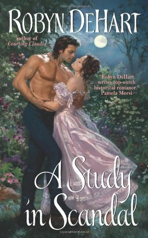 A Study in Scandal by Robyn DeHart