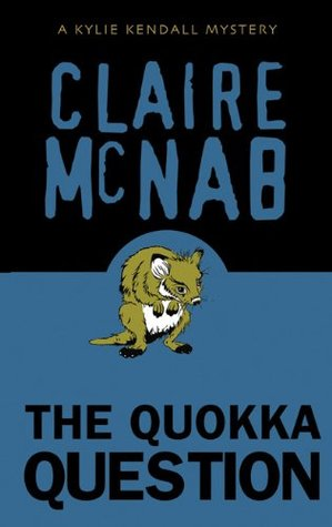 The Quokka Question by Claire McNab