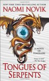 Tongues of Serpents (Temeraire, #6) cover image