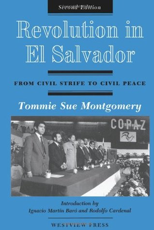 Revolution in El Salvador: From Civil Strife to Civil Peace