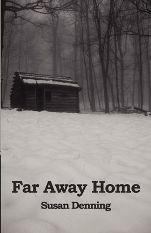 Far Away Home by Susan Denning
