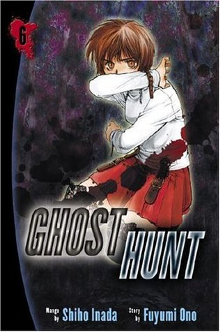 Ghost Hunt, Vol. 6 by Shiho Inada