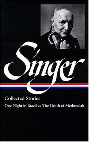 Collected Stories III by Isaac Bashevis Singer