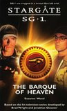 Stargate SG-1: The Barque of Heaven (Stargate SG-1, #15)