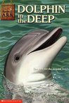 Dolphin in the Deep (Animal Ark, #22)