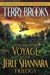 The Voyage of the Jerle Shannara Trilogy (Voyage of the Jerle Shannara, #1-3)