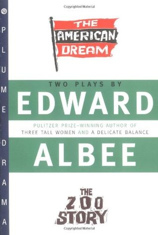 The American Dream & The Zoo Story by Edward Albee