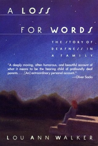 A Loss for Words by Lou Ann Walker