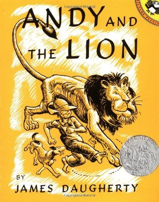 Andy and the Lion by James Daugherty