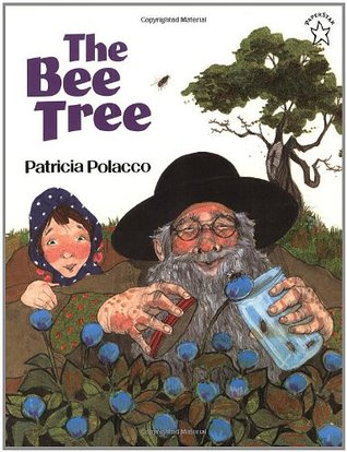 The Bee Tree by Patricia Polacco