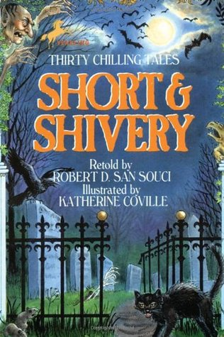 Short & Shivery by Robert D. San Souci