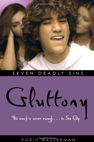 Gluttony by Robin Wasserman