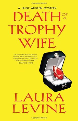 Death of a Trophy Wife by Laura Levine