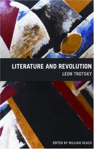 Literature and Revolution by Leon Trotsky